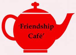 Friendship Cafe (update Feb 2021)