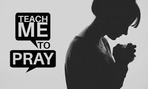 """""""Teach me to Pray"""""""