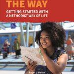 A Methodist Way Of Life