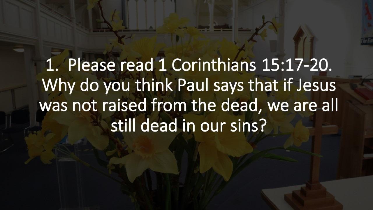 Sermon Study Questions 11 April 2021